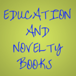 EDUCATIONAND NOVELTY BOOKS